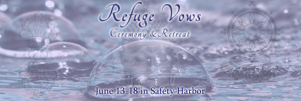 Refuge Vow Ceremony & Retreat