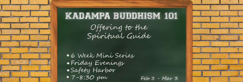 Kadampa Buddhism 101